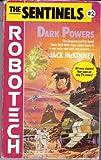 Dark Powers (Sentinels) (0345353013) by McKinney, Jack