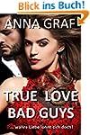 True Love Bad Guys: wahre Liebe lohnt...