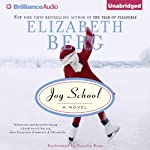 Joy School | Elizabeth Berg