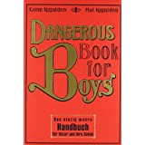 "Dangerous Book for Boysvon ""Hal  Iggulden"""
