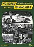 echange, troc Xavier Chauvin - Voitures françaises : 1945-1950
