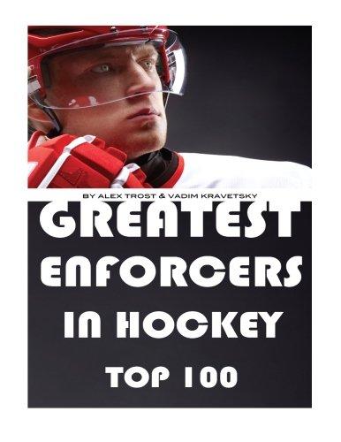 Greatest Enforcers in Hockey: Top 100