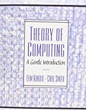 Theory of Computing: A Gentle Introduction (0130279617) by Kinber, Efim