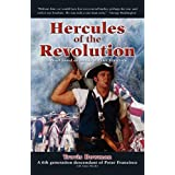 Hercules of the Revolution: a novel based on the life of Peter Francisco ~ Travis Scott Bowman