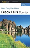 img - for Best Easy Day Hikes Black Hills Country (Best Easy Day Hikes Series) book / textbook / text book