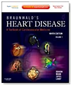 Braunwald's Heart Disease: A Textbook of Cardiovascular Medicine, 2-Volume Set: Expert Consult Premium Edition - Enhanced Online Features and Print, 9e (Heart Disease (Braunwald) (2 Vols))