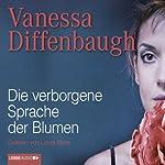 Die verborgene Sprache der Blumen | Vanessa Diffenbaugh