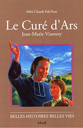 Le Curé d'Ars, Jean-Marie Vianney