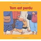 Tom est perdu !par Christophe Le Masne