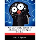 Air University School of Advanced Air and Space Studies