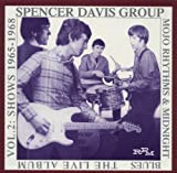 echange, troc Spencer Davis - Mojo Rhythms & Midnight Blues: Live 2