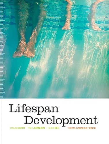 Lifespan Development, Fourth Canadian Edition (4th Edition)