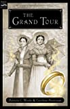 The Grand Tour (0152055568) by Wrede, Patricia C.