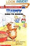 Scholastic Reader: Fluffy Goes to Sch...
