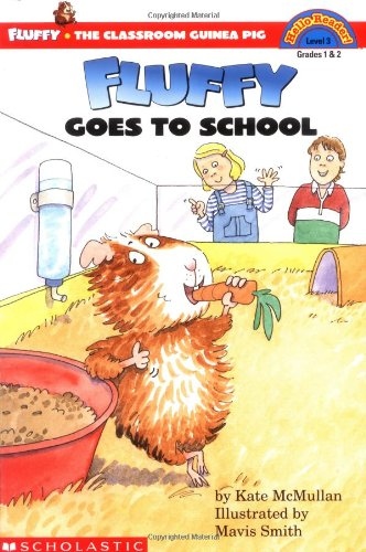 Fluffy Goes to School (Scholastic Reader Level 3) PDF