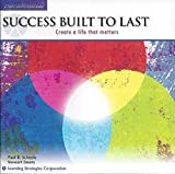 img - for Success Built to Last: Create a Life That Matters book / textbook / text book