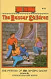 The Mystery of the Singing Ghost (Boxcar Children (Pb))
