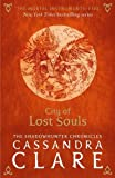 Cassandra Clare The Mortal Instruments 5: City of Lost Souls