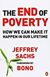 End of Poverty: How We Can Make It Happen in Our Lifetime (0141018666) by Sachs, Jeffrey