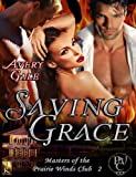 Saving Grace (Masters of the Prairie Winds Club)