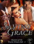 Saving Grace (Masters of the Prairie...