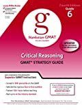 Critical Reasoning GMAT Preparation Guide, 4th Edition (Manhattan Gmat Strategy Guide)