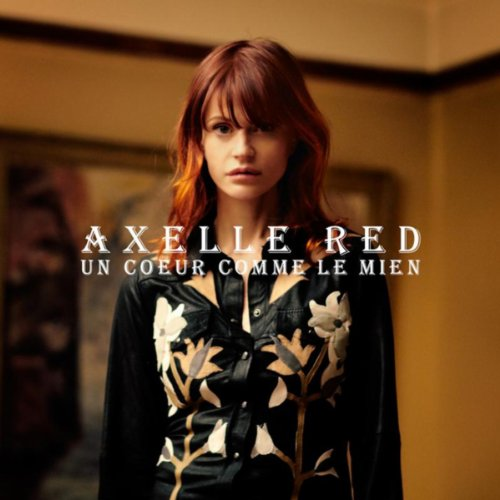 Axelle Red-Un coeur comme le mien-FR-CD-FLAC-2011-FADA Download
