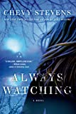 img - for Always Watching: A Novel book / textbook / text book