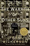 The Warmth of Other Suns The Epic Story of Americas Great