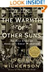 The Warmth of Other Suns: The Epic St...