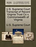 U.S. Supreme Court Transcript of Record Virginia Trust Co v. Commonwealth of Virginia