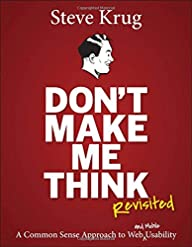 Don't Make Me Think, Revisited: A Com…