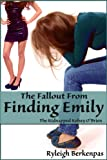 The Fallout From Finding Emily (Kelsey O'Brien Book 1)