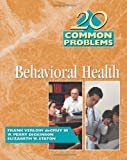 img - for 20 Common Problems in Behavioral Health book / textbook / text book