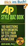 AP Style Quiz Book: 150 Questions wit...