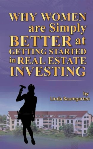 women-are-simply-better-at-getting-started-in-real-estate-investing