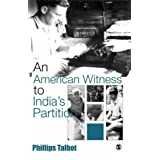 An American Witness To India's Partition ~ Phillips Talbot