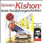 Ephraim Kishons beste Autofahrergeschichten | Ephraim Kishon