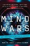 Mind Wars: A History of Mind Control,...