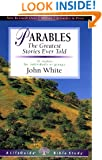 Parables: The Greatest Stories Ever Told (Lifeguide Bible Studies)