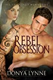 Rebel Obsession (All the Kings Men Book 4)