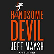 Handsome Devil Audiobook by Jeff Maysh Narrated by Graham Vick