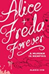 Alice + Freda Forever: A Murder in Me...