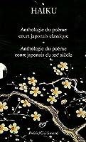Haiku. Anthologie du poème court japonais - Haiku du XXe siècle. Le poème court japonais d'aujourd'hui