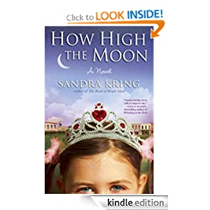 How High the Moon: A Novel