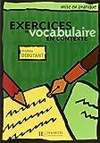 Mise en pratique Vocabulaire - Débutant - Livre de l'élève