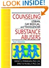 Counseling Lesbian, Gay, Bisexual, and Transgender Substance Abusers: Dual Identities