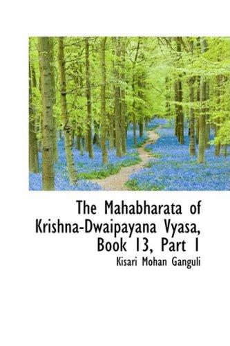 The Mahabharata of Krishna-Dwaipayana Vyasa, Book 13, Part 1