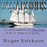 Vagabonds: The End, Book 2