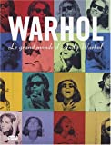 Warhol : Le grand monde d'Andy Warhol